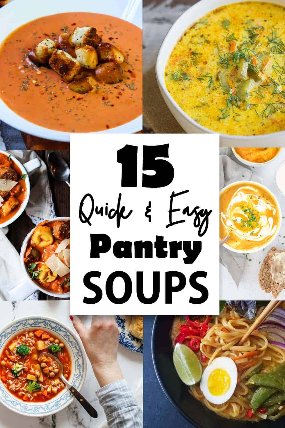 Quick and Easy Pantry Soups Collage