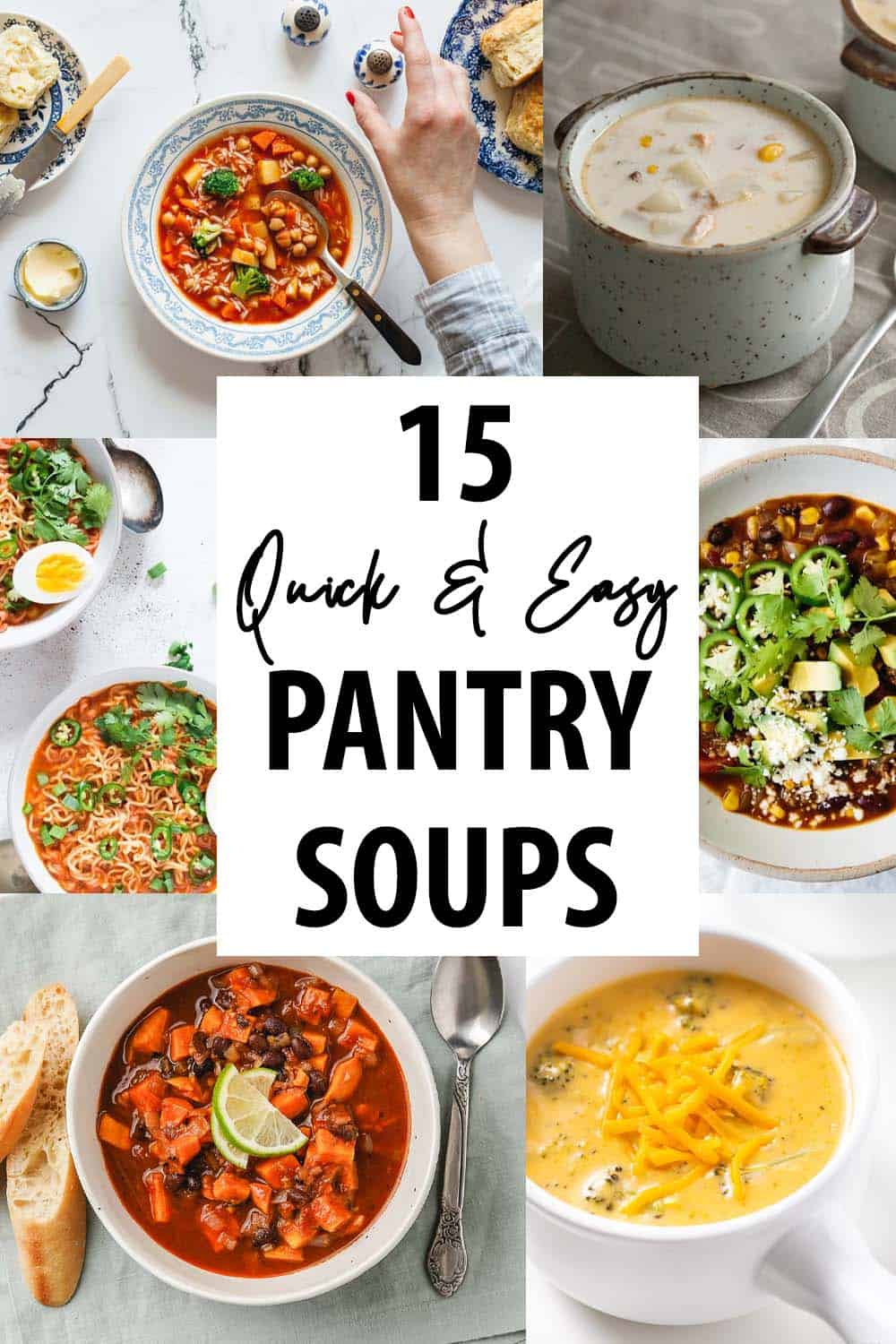 Quick and Easy Pantry Soup Recipes Collage