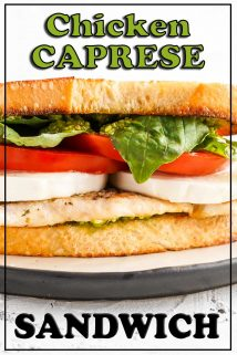 Close up view of middle of chicken caprese sandwich with text overlay
