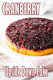 Cranberry Upside Down Cake on cake stand with text overlay