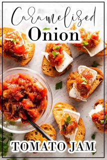 Caramelized Onion Tomato Jam on Crostini with text overlay
