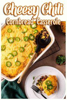 cheesy chili cornbread casserole with text overlay