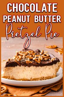 Slice of chocolate peanut butter pretzel pie with text at the top