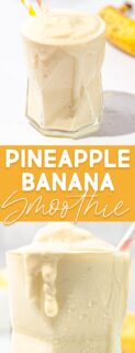 collage of pineapple banana smoothies in glasses with text in the center