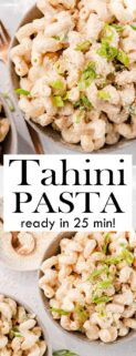 collage of tahini pasta in bowls with text in the center