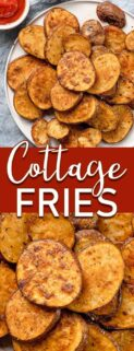 collage of cottage fries on plate and close up with text box in the center